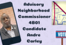 Meet Andre Carley, Candidate for Advisory Neighborhood Commissioner ANC 4B01